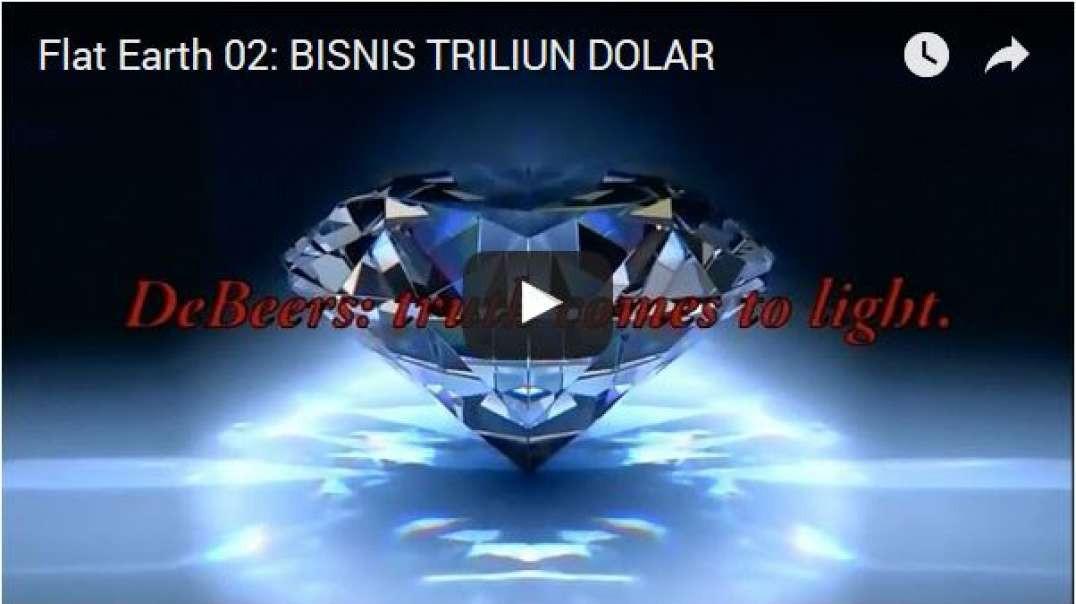 Episode 02 - BISNIS TRILIUN DOLAR